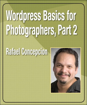 Wordpress Basics for Photographers, Part 2