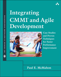 Integrating CMMI and Agile Development: Case Studies and Proven Techniques for Faster Performance Improvement