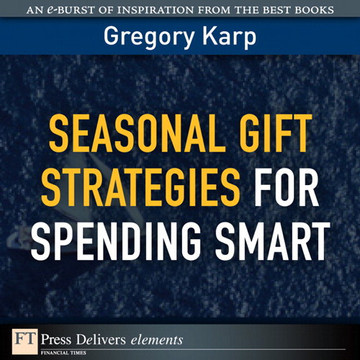 Seasonal Gift Strategies for Spending Smart