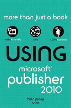 Using Microsoft® Publisher 2010