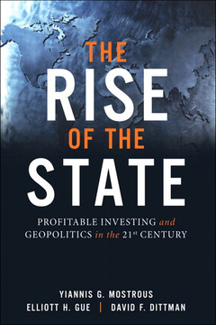 The Rise of the State: Profitable Investing and Geopolitics in the 21st Century