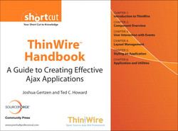 ThinWire™ Handbook: A Guide to Creating Effective Ajax Applications
