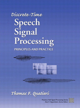 Discrete-Time Speech Signal Processing: Principles and Practice
