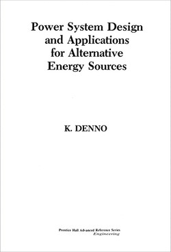 Power System Design and Applications for Alternative Energy Sources