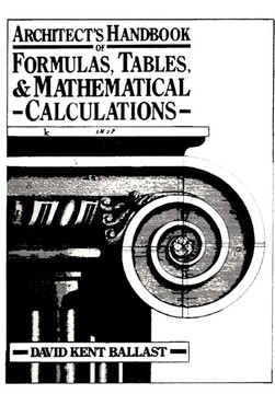 Architect's Handbook of Formulas, Tables, and Mathematical Calculations