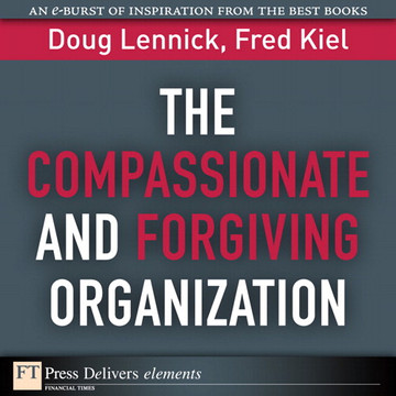 The Compassionate and Forgiving Organization