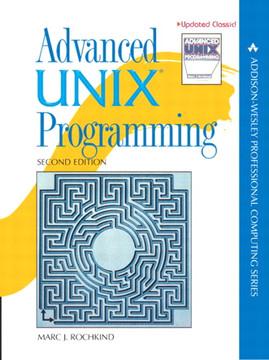 Advanced UNIX Programming, Second Edition