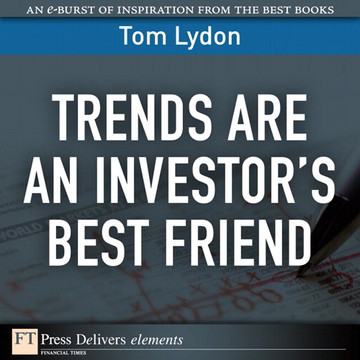 Trends Are an Investor's Best Friend