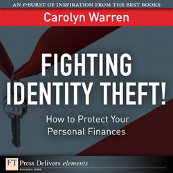 Fighting Identity Theft!: How to Protect Your Personal Finances