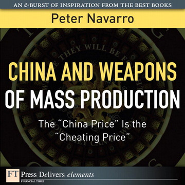 """China and Weapons of Mass Production: The """"China Price"""" Is the """"Cheating Price"""""""