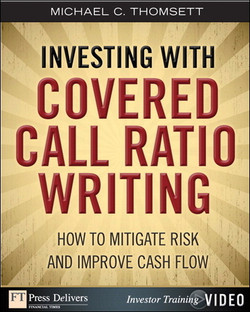 Investing with Covered Call Ratio Writing: How to Mitigate Risk and Improve Cash Flow