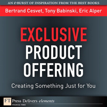Exclusive Product Offering: Creating Something Just for You