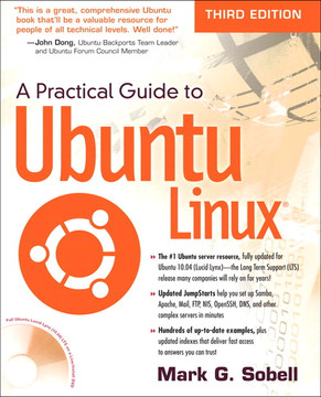 A Practical Guide to Ubuntu Linux, Third Edition
