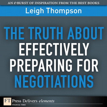 The Truth About Effectively Preparing for Negotiations