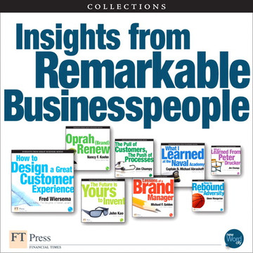Insights from Remarkable Business People (Collections)