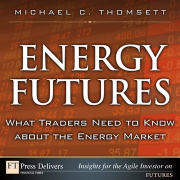 Energy Futures: What Traders Need to Know About the Energy Market