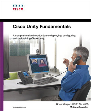 Cisco Unity Fundamentals