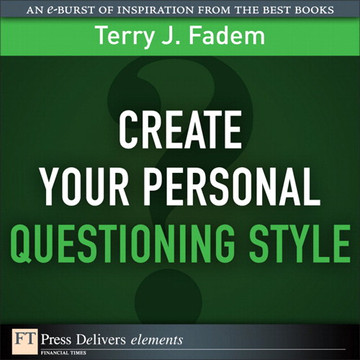 Create Your Personal Questioning Style