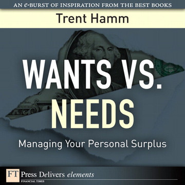 Wants vs. Needs: Managing Your Personal Surplus