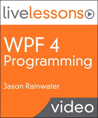WPF 4 Programming LiveLessons