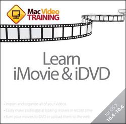 Learn iMovie and iDVD: Mac Video Training