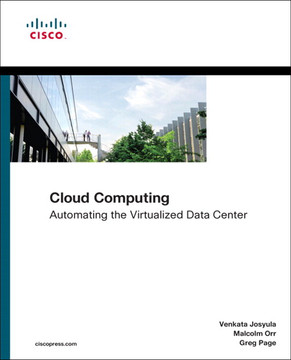 Cloud Computing: Automating the Virtualized Data Center