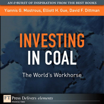 Investing in Coal: The World's Workhorse