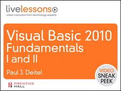 Visual Basic 2010 Fundamentals I and II LiveLessons (Sneak Peek)