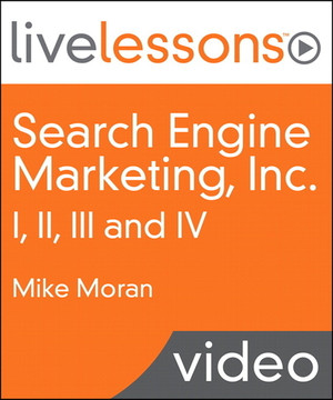 Search Engine Marketing, Inc. I, II, III and IV LiveLessons (Video Training), Safari: Driving Search Traffic to Your Company's