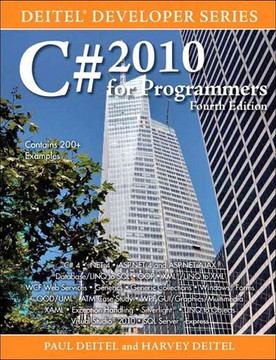 C# 2010 for Programmers, Fourth Edition