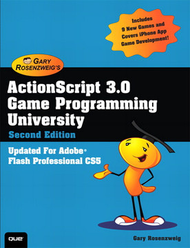 ActionScript 3.0 Game Programming University, Second Edition