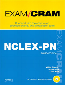 NCLEX-PN Exam Cram, Third Edition