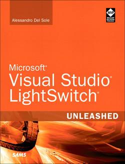 Microsoft® Visual Studio® LightSwitch® Unleashed
