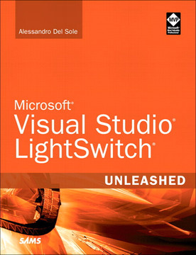 Microsoft® Visual Studio® LightSwitch® Unleashed