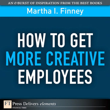 How to Get More Creative Employees