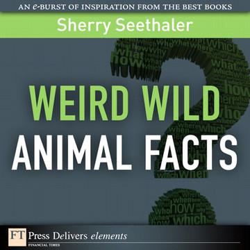 Weird Wild Animal Facts