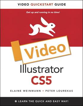 Illustrator CS5: Video QuickStart Guide