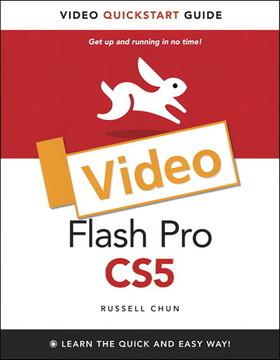 Flash Pro CS5: Video QuickStart Guide