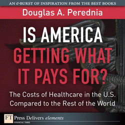 Is America Getting What it Pays For?