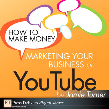 How to Make Money Marketing Your Business on YouTube