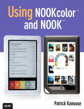Using NOOKcolor™ and NOOK™, Second Edition