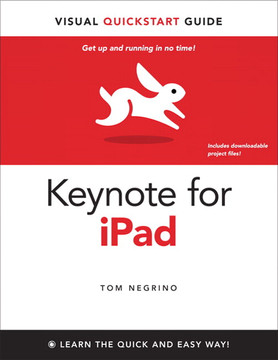 Keynote for iPad: Visual QuickStart Guide, First Edition