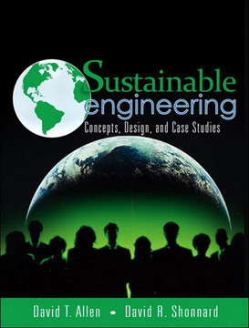 Sustainable Engineering: Concepts, Design, and Case Studies