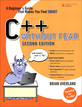 C++ Without Fear: A Beginner's Guide That Makes You Feel Smart, Second Edition