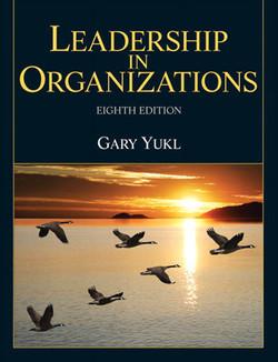 Leadership in Organizations, Eight Edition