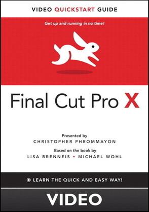 Final Cut Pro X Video QuickStart