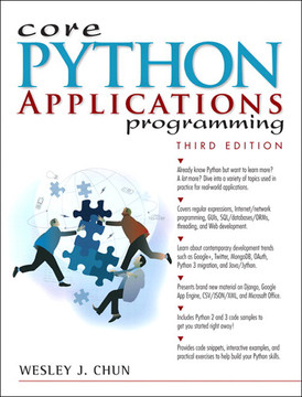 Core Python Applications Programming, Third Edition