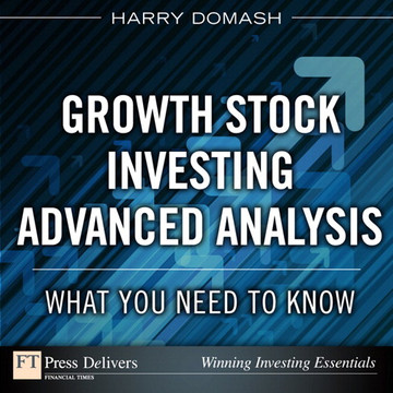 Growth Stock Investing Advanced Analysis : What You Need to Know