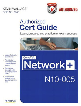 CompTIA Network+ N10-005 Authorized Cert Guide