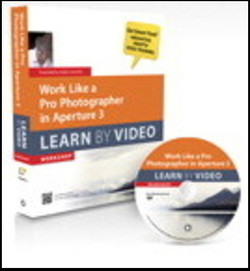 Work Like a Pro Photographer in Aperture 3: Learn by Video